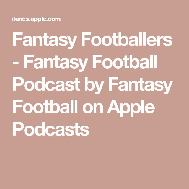 Fantasy Footballers - Fantasy Football Podcast by Fantasy Football on Apple Podcasts