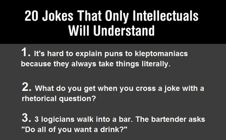 Only Very Smart People Will Understand These Jokes ...