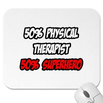 Half Physical Therapist...Half Superhero Mousepad