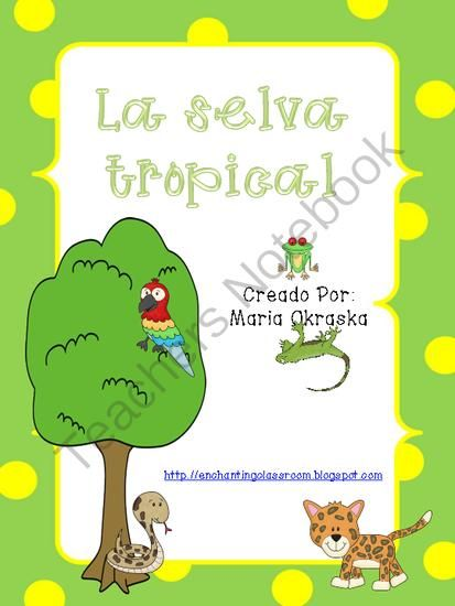 Lindo, voy a hacer algo similar!  La selva tropical  from Mrs. Okraska's Enchanting Resources on TeachersNotebook.com -  (41 pages)  - This is a mini unit in Spanish about the layers of the rainforest
