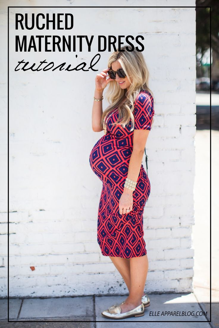 Elle Apparel: RUCHED MATERNITY DRESS TUTORIAL (can also be made as non maternity)