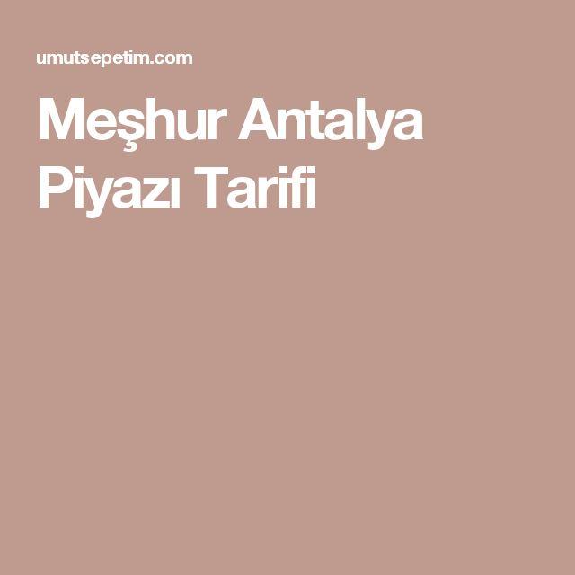 Meşhur Antalya Piyazı Tarifi