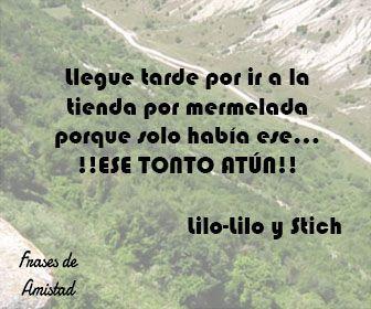 Frases de amistad disney de Lilo-Lilo y Stich