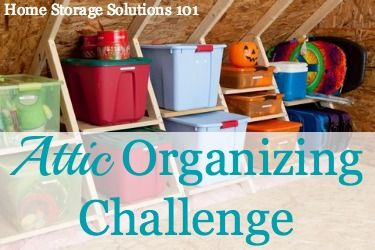 Attic organizing challenge, with step by step instructions {part of the 52 Week Organized Home Challenge on Home Storage Solutions 101}