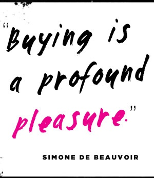 #SimoneDeBeauvoir shopping pleasure quotes text