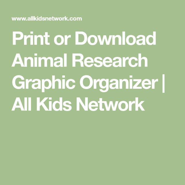 Print or Download Animal Research Graphic Organizer | All Kids Network