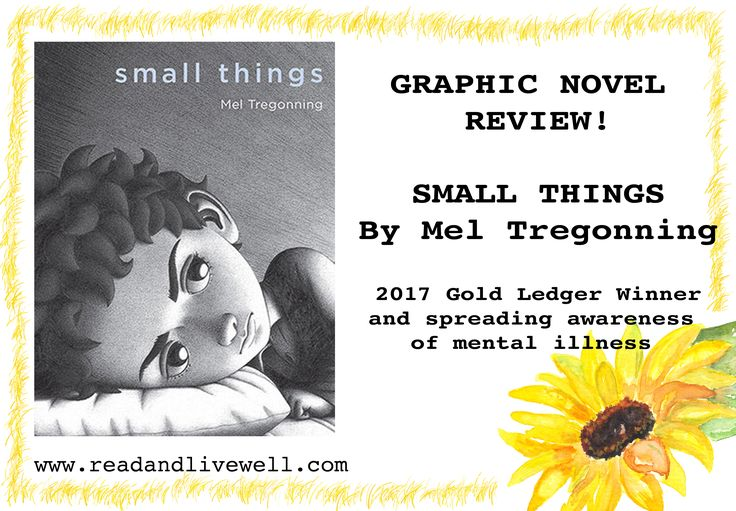 Small Things, by Mel Tregonning. 2017 Gold Ledger Winner, and raising awareness of mental illness