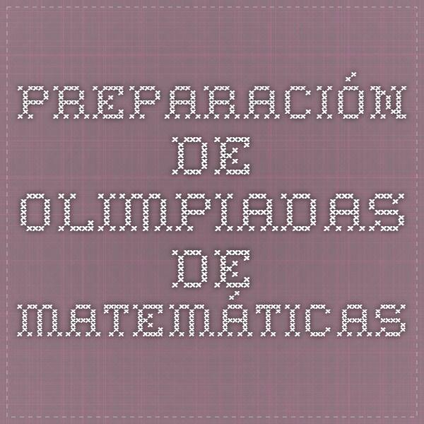 Preparación de Olimpiadas de Matemáticas