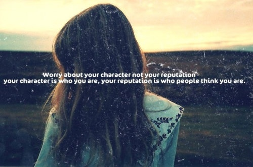characterReputation Management, So True, Well Said, Verbal Inspiration, True Dat, Life Full, Inspiration Quotes, Wise Words, Character