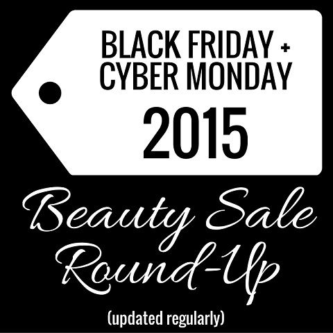 Nouveau Cheap: Black Friday + Cyber Monday 2015 Beauty Sale Round-Up (Updated Regularly)