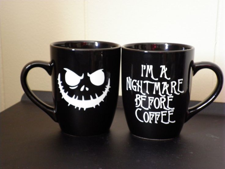 Nightmare Before Coffee- Design on Front and Back of Mug by WeGotThatAndMore on Etsy https://www.etsy.com/listing/210451135/nightmare-before-coffee-design-on-front