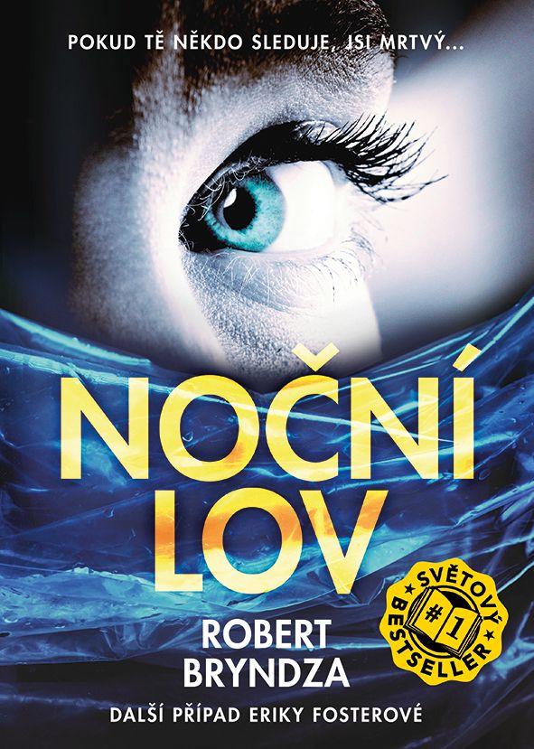 The night stalker, Noční lov - Robert Bryndza, www.grada.sk