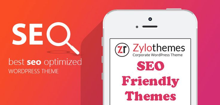 Find the most beautiful SEO friendly WordPress themes at Zylo Themes.