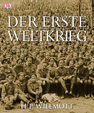 Der Erste Weltkrieg - Willmott, H. P.