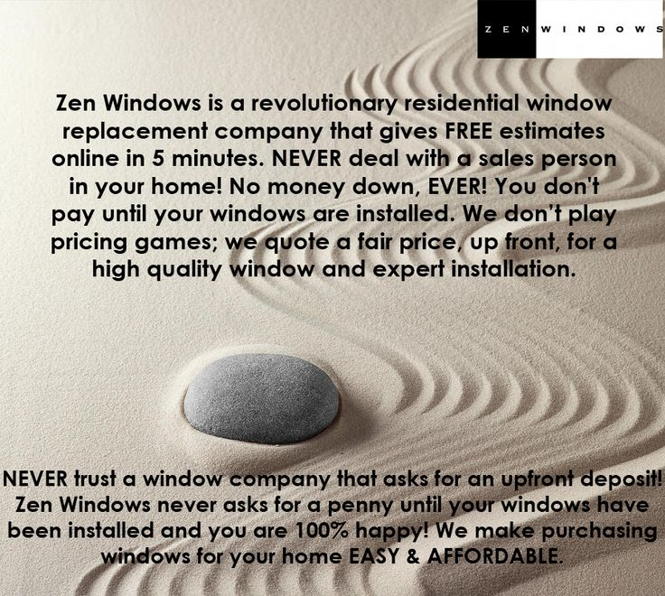 Zen Windows Is Moving The Residential Window Replacement Industry Forward Check Out The Link Below T Residential Windows Window Replacement This Is Us Quotes