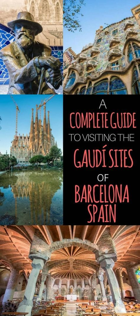 Complete guide to Antoni Gaud sites in