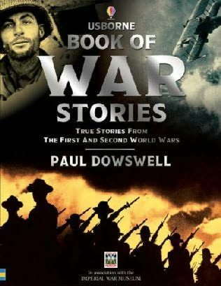 True stories from both world wars.
