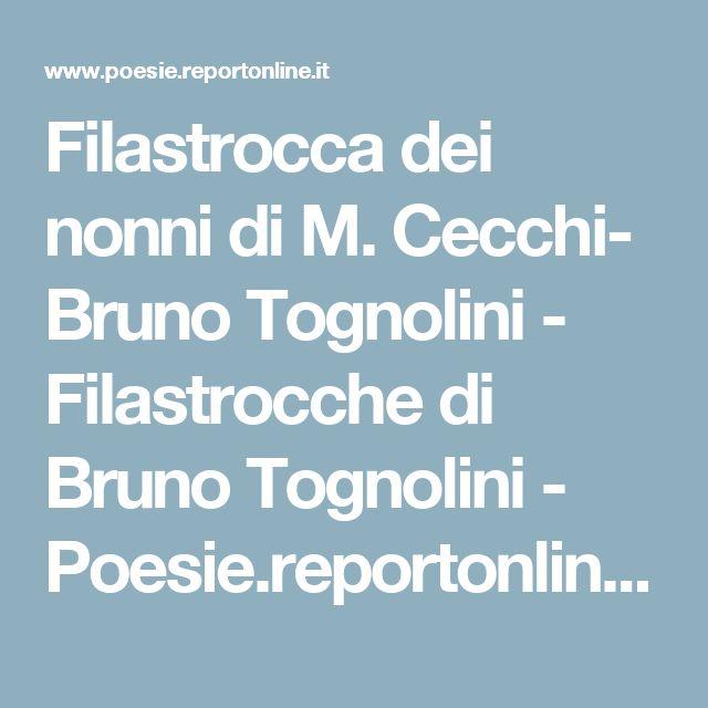 Filastrocca dei nonni di M. Cecchi- Bruno Tognolini - Filastrocche di Bruno Tognolini - Poesie.reportonline.it