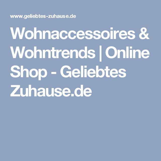 Wohnaccessoires & Wohntrends | Online Shop - Geliebtes Zuhause.de