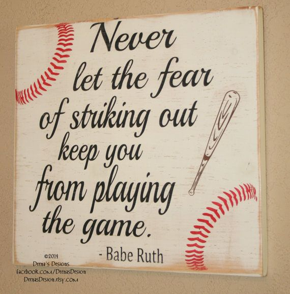 Baseball Decor, Baseball Sign, Baseball Quote, Wooden Baseball Sign, Babe Ruth Quote, Baseball Wall Decor - Never Let Fear Keep You