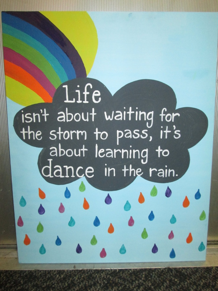 Original Art Canvas Painting Quote- Life isn't about waiting for the storm to pass it's about learning to dance in the rain 16 x 20. $30.00, via Etsy.