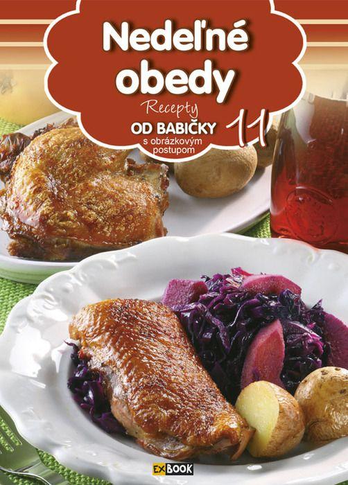 Recepty OD BABIČKY - Nedeľné obedy