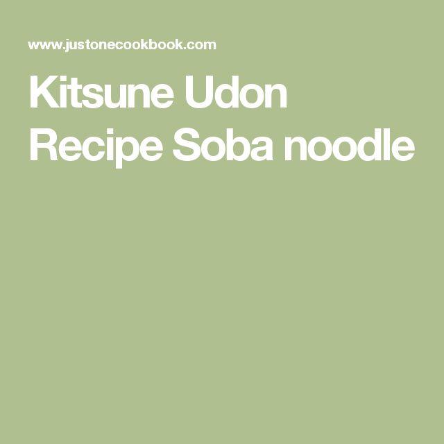 Kitsune Udon Recipe  Soba noodle