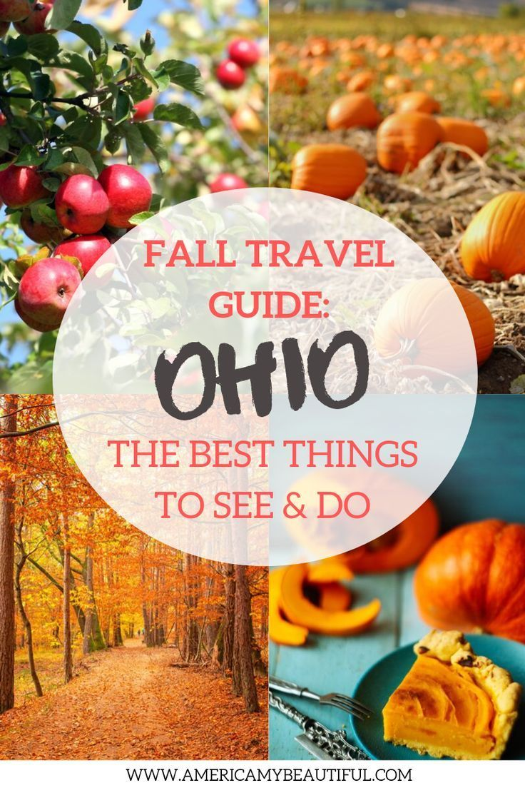 Fall In Ohio Everything You Need To Know America My Beautiful In 2020 Ohio Travel Fall Travel Travel