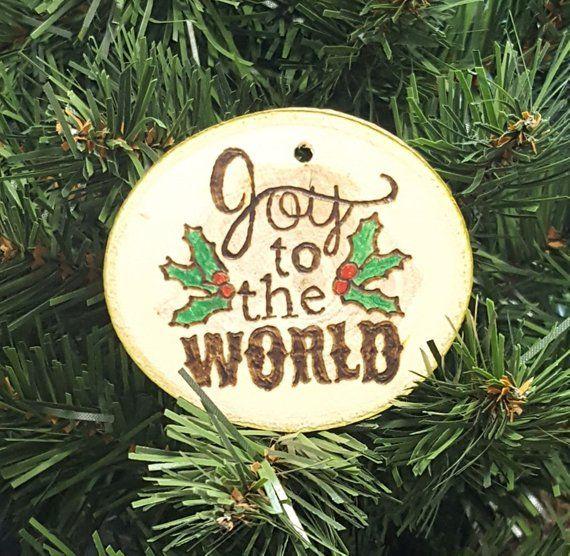 Joy To The World Christmas Ornament Christmas Ornaments Wooden Christmas Ornaments Handmade Christmas Ornaments