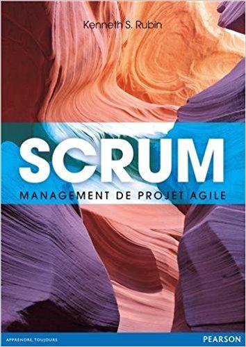 Amazon.fr - SCRUM: Management de projet Agile - Kenneth S. Rubin, Olivier Engler - Livres