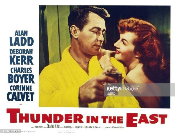 Thunder In The East US lobbycard from left Alan La…