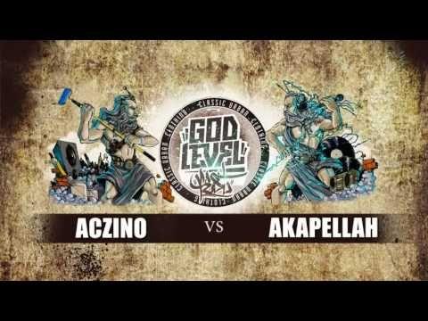 "ACZINO VS AKAPELLAH ""GOD LEVEL 2016"""