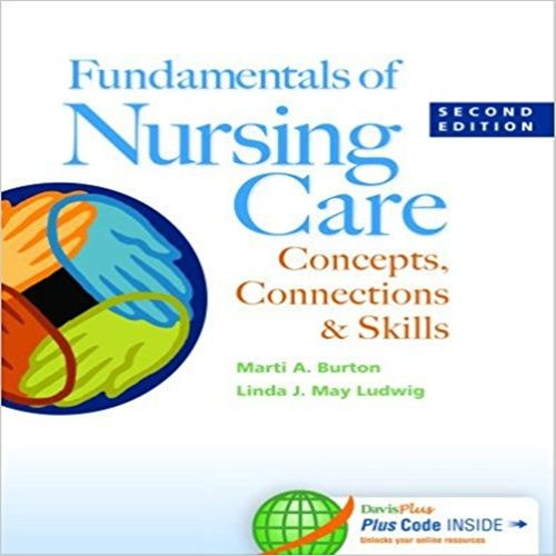 81 best findtestbank images on pinterest banks benefit and test bank for fundamentals of nursing care concepts connections and skills 2th edition by burton fandeluxe Image collections
