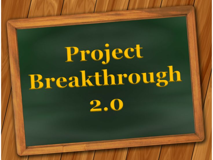 project breakthrough 2.0 review