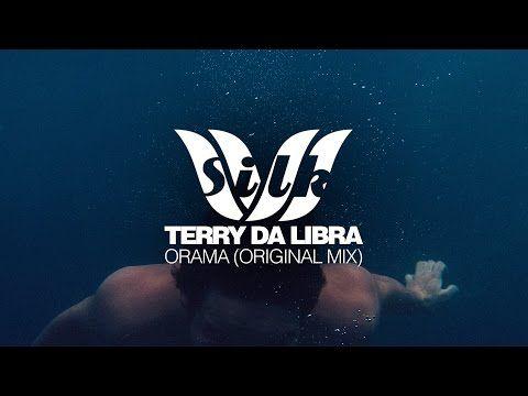 [Trance] Terry Da Libra - Orama [Silk Music] - YouTube