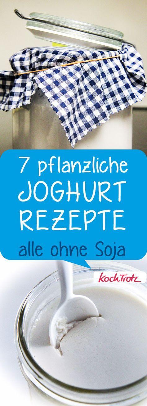 7 sojafreie und vegane Joghurtrezepte.