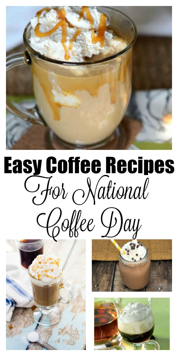 National Coffee Day is the perfect day to find new easy coffee recipes. Here are easy coffee recipes for flavored coffee recipes and coffee creamer recipes.