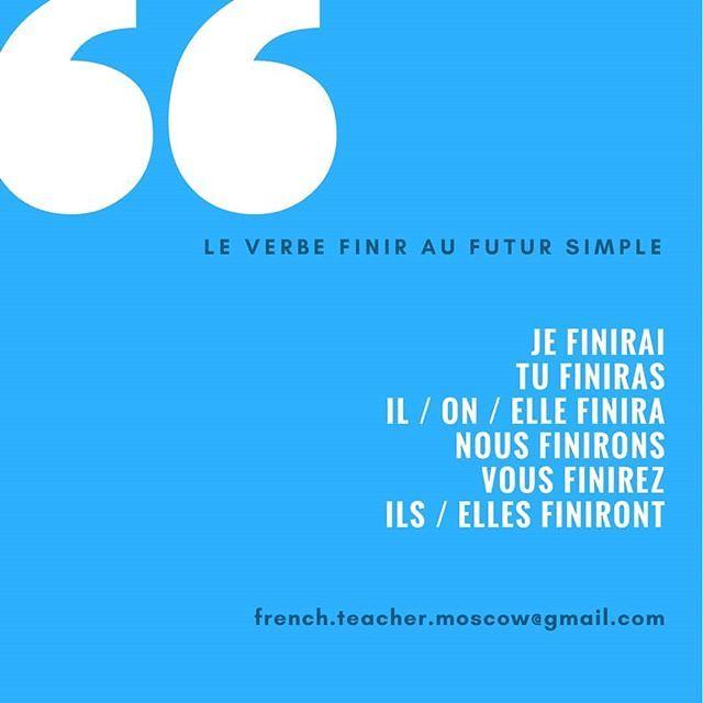 Quelques Exemples Demain Je Finirai Le Livre Que J Ai Commence Il Y A 3 Jours Finiras Tu De Parler Sans Cesse French Lessons French Teacher Learn French