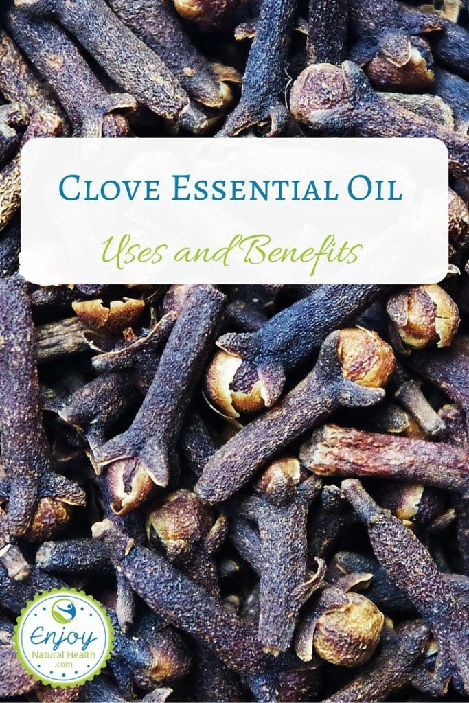 Clove Essential Oil Uses and Benefits: Are you aware of the clove oil's benefits? It's a natural anti inflammator, kills mold, reduces gum disease, eliminates acne, and more!