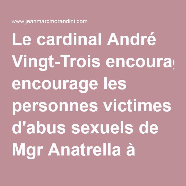 Le cardinal André Vingt-Trois encourage les personnes victimes d'abus sexuels de Mgr Anatrella à porter plainte