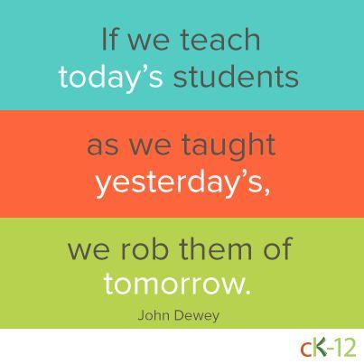 Powerful words from the legendary educator, John Dewey.
