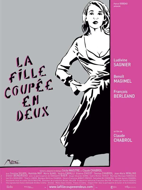 La fille coupée en deux : Affiche Claude Chabrol, Ludivine Sagnier, Miss.Tic