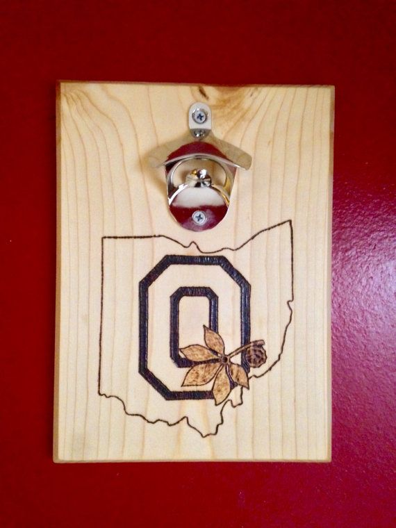 Ohio state buckeyes custom wood burned bottle opener with magnetic cap catcher