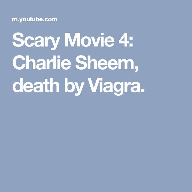 Scary Movie 4: Charlie Sheem, death by Viagra.