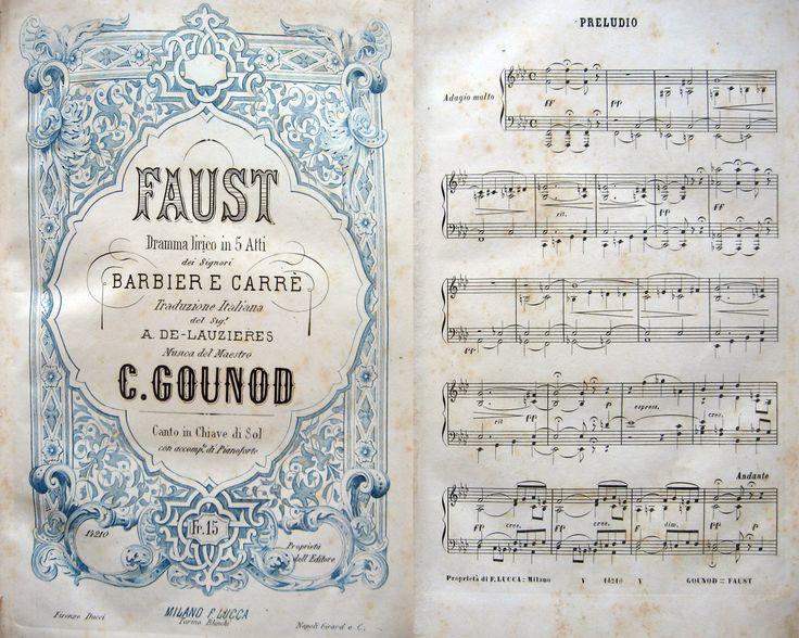MUSICA LIRICA - Barbier & Carre' (testo) - GOUNOD C. (musica). Faust. Dramma lirico...Opera completa per canto e pianoforte. Canto in chiave di Sol... Milano, Lucca, metà 800 ca. 4°, mz.tl. (conserv. la br.edit. ant.), pp.255. Bel front. decorato. Fioriture. #musica #lirica #spartiti #musicalscores #faust. Per info: Tel. e fax: 0573-26758  e-mail: mila.sermi@yahoo.it eBay: http://stores.ebay.it/LA-STORIA-DI-CARTA website: www.amordilibro.com