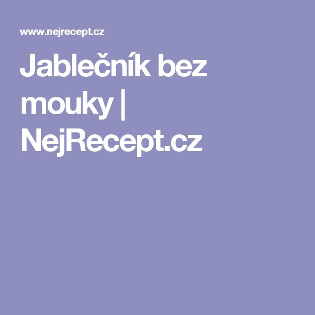 Jablečník bez mouky   NejRecept.cz
