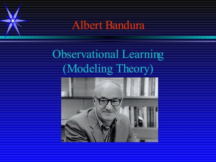 albert-bandura-efficacy-and-observational-learning-presentation by Jan Richards via Slideshare