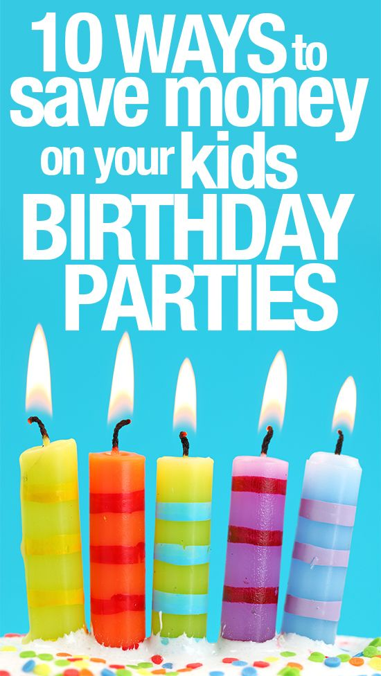 ... less 10 ways to save money on your kid s birthday party website also: https://www.pinterest.com/pin/151292868707129877