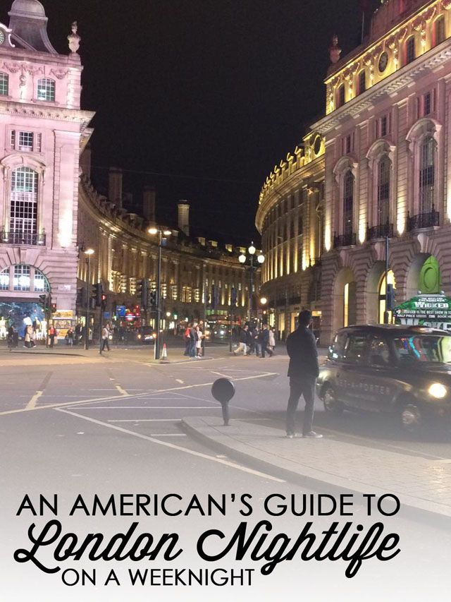 Not only and american's guide, but a Ladies guide to London nightlife on a week night. Read more at http://www.blogtotaste.com/2016/02/guide-to-london-nightlife.html