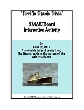 SMARTboard Titanic Trivia (good for April activities) and bingo activity!